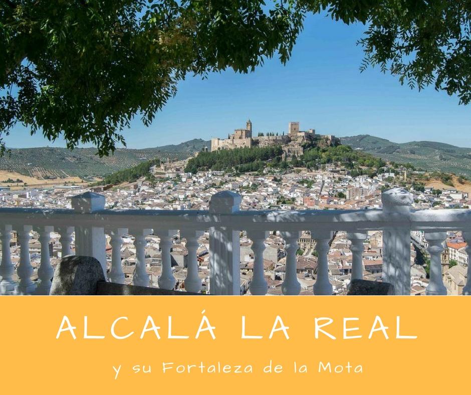 portada Alcalá la Real y su Fortaleza de la Mota - Los viajes de Margalliver